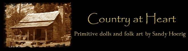 Country at Heart - Primitive dolls and folk art by Sandy Hoerig